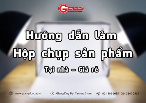 Huong dan lam hop chup san pham