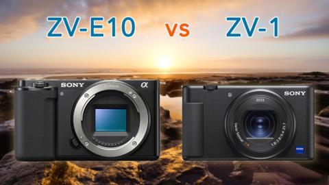 So Sanh Sony ZV-E10 va Sony ZV-1: 10 Diem Khac Biet Chinh