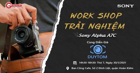 Workshop trai nghiem Sony A7C tai Ha Noi
