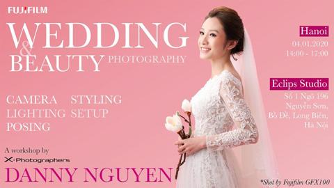 Workshop Wedding va Beauty cung X-Photographer Danny Nguyen